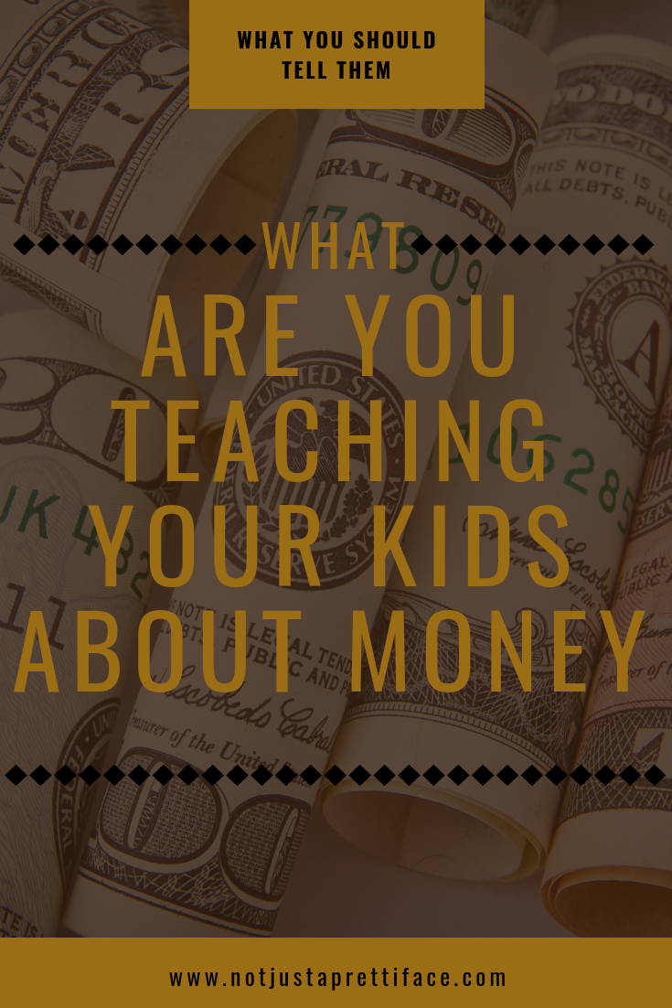 What Are You Teaching Your Kids About Money?