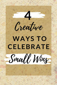 ways to celebrate small wins