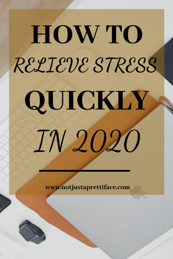how to relieve stress quicklys 2020