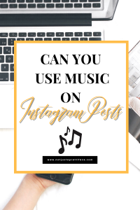 Can you use music on Instagram posts?